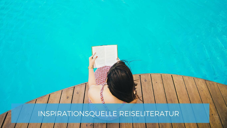 Reise-Inspirationen_Blog_InspirierendeReiselisteratur_t.JPG
