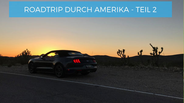 Roadtrip durch Amerika Teil 2 - Reiseinspirationen die reise Messe in Wien