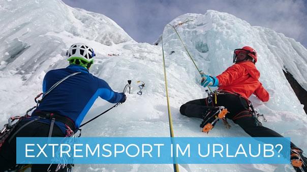 Extremsport im Urlaub